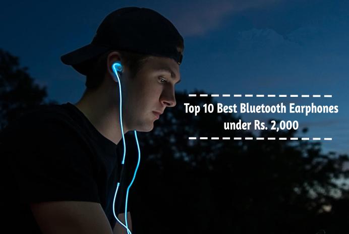 Top 10 Best Bluetooth Earphones Under Rs 2 000 Best Gadget