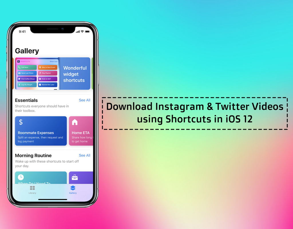 How To Download Instagram And Twitter Videos Using Shortcuts In Ios 12